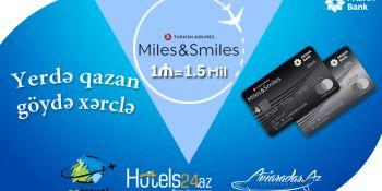 Hotels24.az Paşa Bankın və Turkish Airlines-in Miles&Smiles Co-brand Proqramına qoşulub!