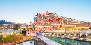 Yeni İli Lənkəran Springs Otelində Qarşılayın !